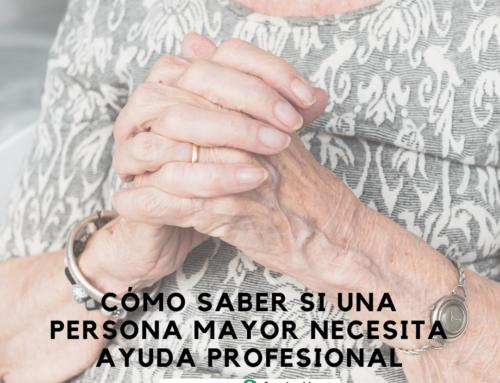 Cómo saber si una persona mayor necesita ayuda profesional
